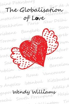 Book review: 'The Globalisation of Love' by Wendy Williams