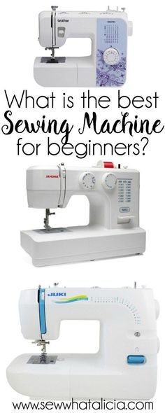 What is the Best Sewing Machine for Beginners? | If you are looking into getting your first sewing machine then look no further. This post compiles hundreds of ratings and reviews to help you decide which machine is best for you. Click through for the ful