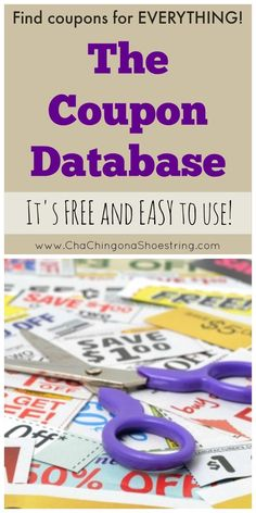 Coupon Database - Cha-Ching on a Shoestring™