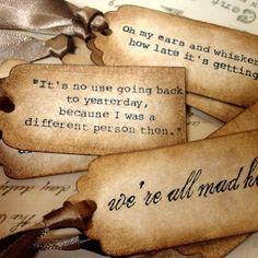 sunflowersandsearchinghearts:  Alice in Wonderland Inspired Tags via pinterest