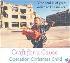 Craft for a Cause:  Operation Christmas Child
