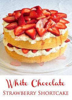 White Chocolate Strawberry Shortcake - another terrific summer barbecue dessert choice. Light and delicious!