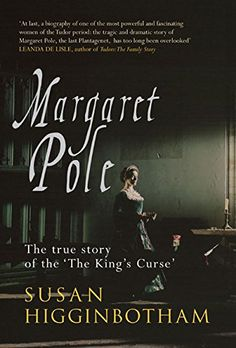 Margaret Pole: The Countess in the Tower by Susan Higginbotham http://www.amazon.com/dp/1445635941/ref=cm_sw_r_pi_dp_UpjNvb042YV09