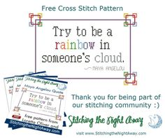 "Quote ""Be a Rainbow Free Cross Stitch Pattern"