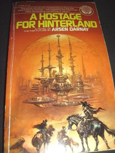 A Hostage for Hinterland by Arsen Darnay Paperback 1st Edition Dec 1976 PBO