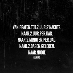 Praten RUMAG Sef Quotes, Words Quotes, Funky Quotes, Dutch Words, Motivational Quotes, Inspirational Quotes, Word Sentences, Dutch Quotes, Lessons Learned In Life