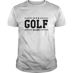 golf is life T Shirts, Hoodies, Sweatshirts. GET ONE ==> https://www.sunfrog.com/Sports/golf-is-life-100705874-White-Guys.html?41382