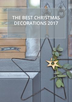 the best christmas decorations 2017 | where to buy gorgeous baubles | The best christmas baubles | How to style your christmas tree | personalised baubles | personalised christmas decorations | rustic christmas decorations | modern christmas decorations | Geometric christmas decorations | the best christmas garlands | the best christmas candles