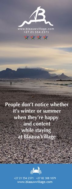 It's not just about being in the right place, but knowing that you booked at BlaauwVillage for your stay.  Let's hear from you! +27 21 554 2371 +27 82 308 1079 info@blaauwvillage.com South Africa, Photo And Video, Videos, Beach, Winter, Places, Summer, Photos, Movie Posters