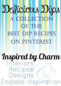 A collection of dip recipes perfect for any party! Fabulous appetizers and party snacks!