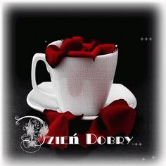 Wiersze,Gify Na Dzień Dobry ...: Gify na dzien dobry - herbata , kawa Coffee Images, Coffee Love, Good Morning, Tableware, Pictures, Album, Messages, Picture Polish, Poland