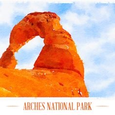 Arches National Park Watercolor