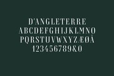 bespoke typeface for the Hotel d'Angleterre in Copenhagen by Mads Quistgaard of Kontrapunkt, consisting of capital letters, numbers and standard glyphs