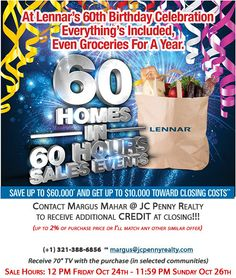 "Season's biggest home sale! Deepest discounts and best incentives plus get 1 year's worth of groceries and 70"" TV with every home purchase!!!This weekend ONLY!! 60 homes in 60 hours!!"