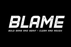 Ad: Blame // A Strong Sans and Serif by Haksen on Blame is a strong font family and sophisticated sans also serif Each font in the family can stand on its own, dynamic and authoritative in Sans Serif Font Download, Best Sans Serif Fonts, Slab Serif Fonts, Handwritten Fonts, Typography Fonts, Lettering, Wedding Invitation Fonts, Strong Font, All Caps Font