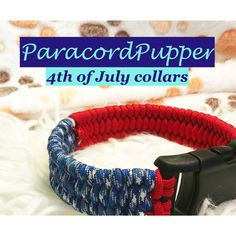 Dog Collar - Holiday Dog Collar - Paracord Dog Collar - 4th of July Dog Collar - Custom Dog Collar - Handmade Dog Collar