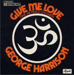 George Harrison - Give Me Love
