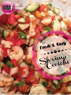 Do you ever have those days when you just can't stomach another piece of chicken? I have those days often!  So I was so happy when I whipped up this yummy SHRIMP CEVICHE. I love cooking and eating shrimp.