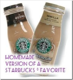 Homemade Starbucks ® Bottled Frappuccino ®