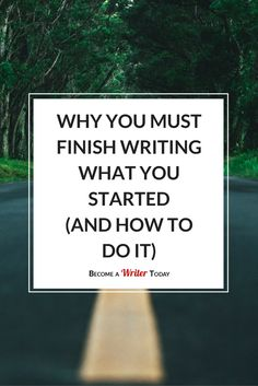Finish writing what you started and you will become a better more talented writer. Writing Advice, Writing Resources, Writing Prompts, You Must, Just For You, Becoming A Writer, English Resources, Writing Characters, Free Education