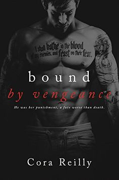 Bound by Vengeance (Born in Blood Mafia Chronicles Growl & Cara's book. Mafia, Romance Novel Covers, Romance Books, Novels To Read, Books To Read, Good Books, My Books, Cora Reilly, Pretty Quotes