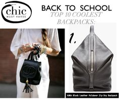 Back to School Backpacks by THE CHIC STREET JOURNAL | Lucky Community
