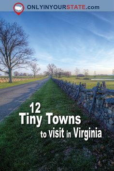 Travel | Virginia | Tiny Towns | Small Towns | Places To See | Rural