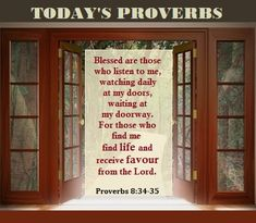 Proverbs 8, Book Of Proverbs, Blessed Are Those, Scripture Cards, Doorway, Word Of God, Fountain, Lord, Bible