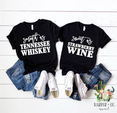 Smooth as Tennessee Whiskey, Sweet as Strawberry Wine, Country Shirts, Best Friend Shirts by HarperCoApparel on Etsy Best Friend T Shirts, Bff Shirts, Concert Shirts, Fall Shirts, Cute Shirts, New Years Eve Shirt, New Years Shirts, Smooth As Tennessee Whiskey, Strawberry Wine