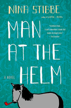 Man at the Helm by Nina Stibbe 3/15