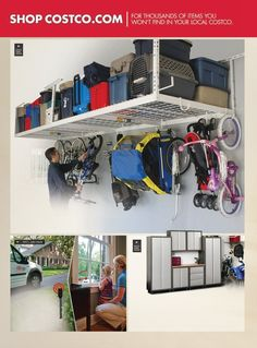 Garage storage from costco - we have the overhead racks. they are wonderful! can hold a grown man.