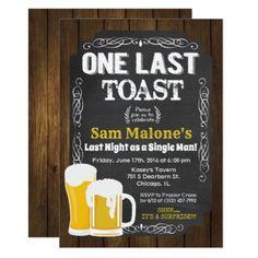 One Last Toast Bachelor Party Invitation - invitations custom unique diy personalize occasions