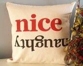 Naughty & Nice - Hand Stamped Holiday Pillow Cover