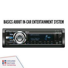 Basics about In-car entertainment system  http://www.easvaricarshoppee.com/car_news/blog-69879-basics-about-in-car-entertainment-system