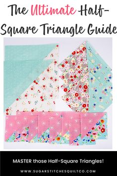 Beginner Quilt Patterns, Modern Quilt Patterns, Quilting For Beginners, Quilt Tutorials, Quilting 101, Quilting Projects, Half Square Triangle Quilts Pattern, Quilt As You Go, Love Is Free