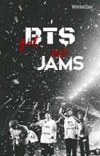 BTS Got No Jams - Série Taca Taca, de _YourHope