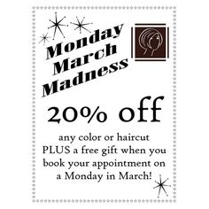 Mondays are the new Fridays in March! Get 20% off your color or cut (or both) if you book a Monday appointment at Salon in the Tower!