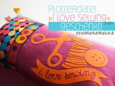 I love sewing   Plotterdatei Freebie