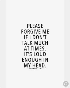 Too loud sometimes Sad Quotes, Great Quotes, Quotes To Live By, Love Quotes, Inspirational Quotes, Depression Quotes, Mental Health Quotes, Forgive Me Quotes, Wise Words