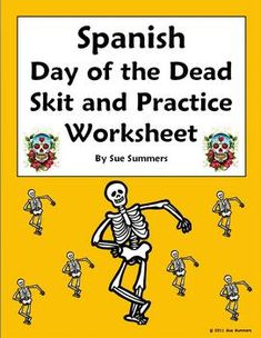 Spanish Day of the Dead Skit & Worksheet by Sue Summers - Cultural Speaking Activity - Dia de los Muertos Spanish dialogue. Spanish pair work, partner activity.
