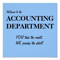 Poster: Welcome to the accounting department...