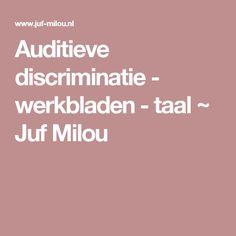 Auditieve discriminatie - werkbladen - taal ~ Juf Milou
