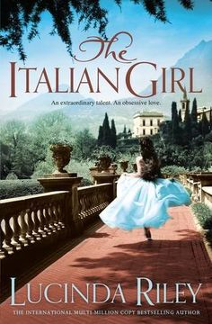 The Italian Girl. A tale of passion and betrayal from bestselling author Lucinda Riley Books To Buy, Books To Read, My Books, Buying Books Online, Thing 1, Italian Girls, Classic Books, Fiction Books, Love Book