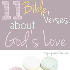 Often times, we hear that God is love, but do we consider what the love of God is really all about or how we can truly understand the depths of it? Here are 11 Bible verses about God's love for us that can encourage you today!