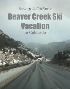 Beaver Creek Ski Vacation in Colorado