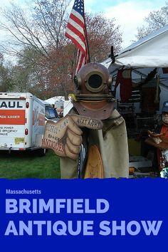 Trois fois par année, la municipalité de Brimfield, près de Boston, tient son marché d'antiquités. J'y ai vu des choses qu'on ne voit que dans les films!
