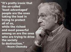 Noam Chomsky  (I don't entirely agree....)