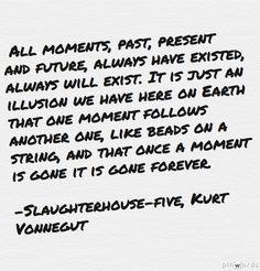 Slaughterhouse five - Kurt Vonnegut                                                                                                                                                                                 More