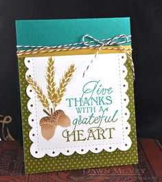 used the Noted: Scalloped Square die to cut out some linen card stock and then stamped it with the sentiment from Give Thanks, as well as the wheat stalks and acorns.