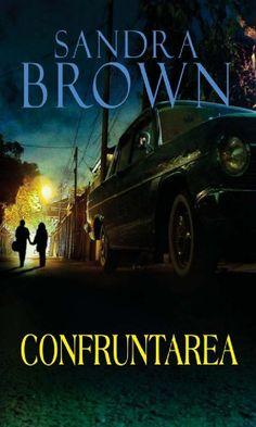 confruntarea sandra brown - Căutare Google Sandra Brown, Books, Google, Literatura, Libros, Book, Book Illustrations, Libri